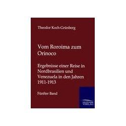 Bücher: Vom Roroima zum Orinoco  von Theodor Koch-Grünberg