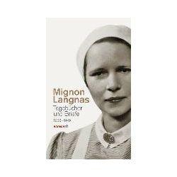 Bücher: Tagebücher und Briefe 1938-1949  von Mignon Langnas