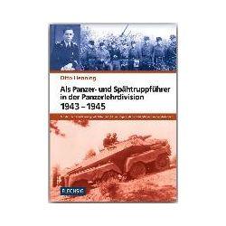 Bücher: Als Panzer- und Spähtruppführer in der Panzer-Lehr-Division 1943-1945  von Otto Henning