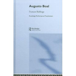 Augusto Boal by Frances Babbage, 9780415273251.