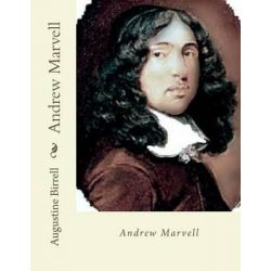 Andrew Marvell by Augustine Birrell, 9781494779047.