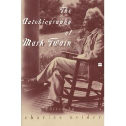 Autobiography of Mark Twain by Mark Twain, 9780060955427.