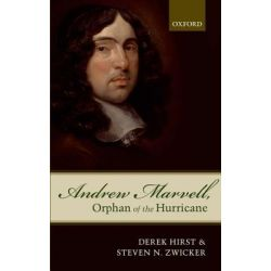 Andrew Marvell, Orphan of the Hurricane by Derek Hirst, 9780199655373.