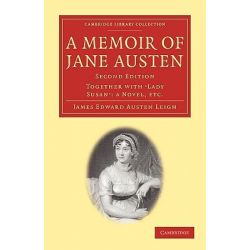 A Memoir of Jane Austen, Together with 'Lady Susan' - A Novel by James Edward Austen-Leigh, 9781108003575.