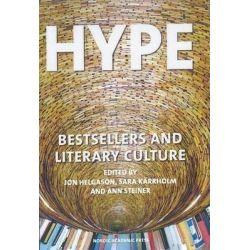 Hype, Bestsellers & Literary Culture by Jon Helgason, 9789187675065.