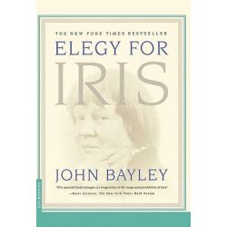 Elegy for Iris by John Bayley, 9780312253820.