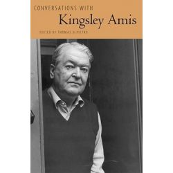 Conversations with Kingsley Amis by Thomas DePietro, 9781604732917.