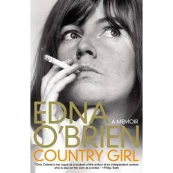 Country Girl, A Memoir by Edna O'Brien, 9780316122702.