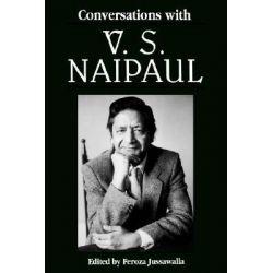 Conversations with V.S. Naipaul by Feroza F. Jussawalla, 9780878059461.