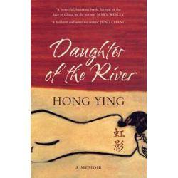Daughter of the River, A Memoir by Hong Ying, 9781408803134.
