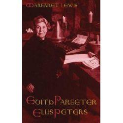 Edith Pargeter, Ellis Peters by Margaret Lewis, 9781854113290.
