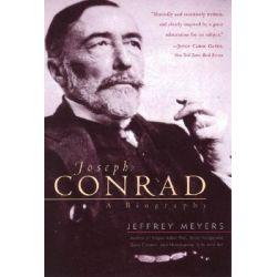 Joseph Conrad, A Biography by Jeffrey Meyers, 9780815411123.