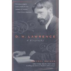 D.H.Lawrence, A Biography by Jeffrey Meyers, 9780815412304.