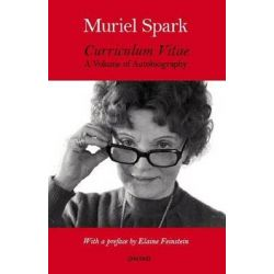 Curriculum Vitae, A Volume of Autobiography by Muriel Spark, 9781847771025.