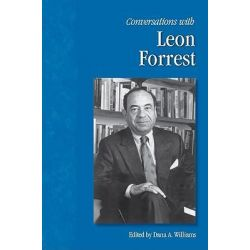 Conversations with Leon Forrest by Leon Forrest, 9781578069903.