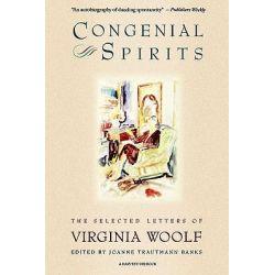 Congenial Spirits, The Selected Letters of Virginia Woolf by Virginia Woolf, 9780156220309.