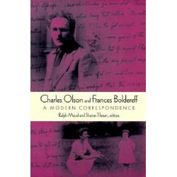 Charles Olson and Frances Boldereff, A Modern Correspondence by Charles Olson, 9780819563644.