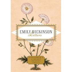 Emily Dickinson Letters, Emily Dickinson by Emily Dickinson, 9780307597045.