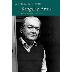 Conversations with Kingsley Amis by Thomas DePietro, 9781604732900.