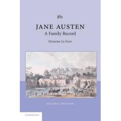 Jane Austen, A Family Record by Deirdre Le Faye, 9780521534178.