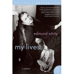 My Lives, A Memoir by Edmund White, 9780060937966.