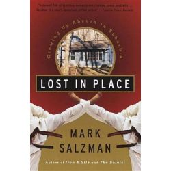 Lost in Place, Growing up Absurd in Suburbia by Mark Salzman, 9780679767787.