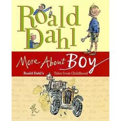 More about Boy, Roald Dahl's Tales from Childhood by Roald Dahl, 9780374350550.
