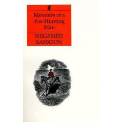 Memoirs of a Foxhunting Man by Siegfried Sassoon, 9780571064540.