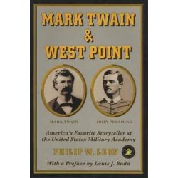 Mark Twain and West Point by Philip W Leon, 9781550222777.