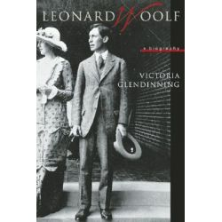 Leonard Woolf, A Biography by Victoria Glendinning, 9781582434117.
