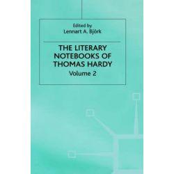 Literary Notebooks of Thomas Hardy, v. 2 by Thomas Hardy, 9780333346518.