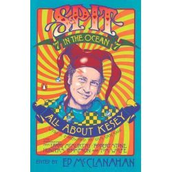 Spit in the Ocean, All About Kesey by Ed McClanahan, 9780142003633.