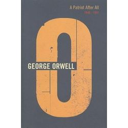 Patriot After All, Complete Orwell Ser. by George Orwell, 9780436203626.