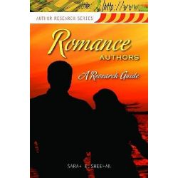 Romance Authors, A Research Guide by Sarah E. Sheehan, 9781598843866.