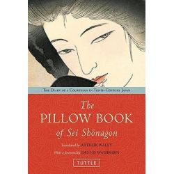 Pillow Book of Sei Shonagon, The Diary of a 10th Century Courtesan in Heian Japan by Arthur Waley, 9784805311080.