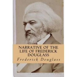 an analysis of human will in the narrative of the life of frederick douglass by frederick douglass Narrative of the life of frederick douglass awesome, soul searchingstill hard to believe that human beings treated others in such inhumane ways read more.