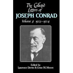 The Collected Letters of Joseph Conrad, Volume 8, 1923-1924: 1923 - 1924 v. 8 by Joseph Conrad, 9780521561976.
