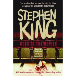 Stephen King Goes to the Movies, Including Rita Hayworth and Shawshank Redemption by Stephen King, 9780340980309.