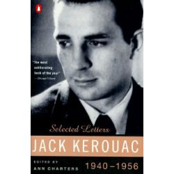 Selected Letters, 1940-56 by Jack Kerouac, 9780140234442.