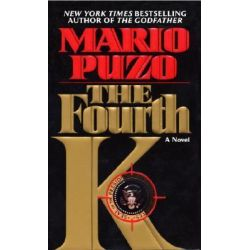 The Fourth K by Mario Puzo, 9780345476739.