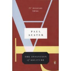 The Invention of Solitude by Paul Auster, 9780143112228.