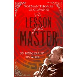The Lesson of the Master by Norman Thomas di Giovanni, 9780007358595.