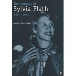 The Journals of Sylvia Plath, 1950-1962 by Sylvia Plath, 9780571205219.