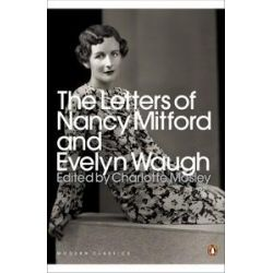 The Letters of Nancy Mitford and Evelyn Waugh by Evelyn Waugh, 9780141193922.