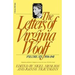 The Letters of Virginia Woolf, Vol. 6 (1936-1941) by Virginia Woolf, 9780156508872.