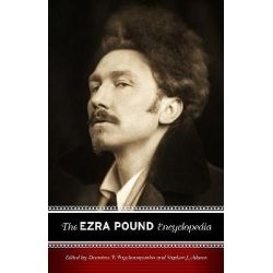The Ezra Pound Encyclopedia by Demetres P. Tryphonopoulos, 9780313304484.