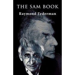 The Sam Book by Raymond Federman, 9781906120290.