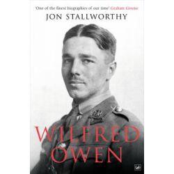 Wilfred Owen by Jon Stallworthy, 9781845952044.