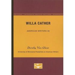 Willa Cather by Dorothy Van Ghent, 9780816603213.