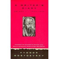 Writer's Diary Volume 1, 1873-1876 by Fyodor M. Dostoevsky, 9780810115163.